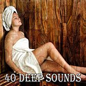 40 Deep Sounds by Deep Sleep Meditation