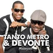 Tanto Metro & Devonte Masterpiece by Tanto Metro & Devonte