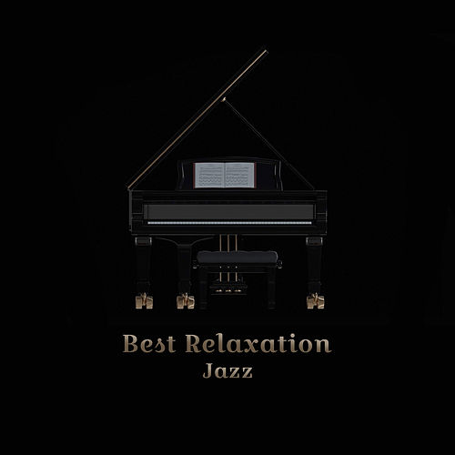 Best Relaxation Jazz by Relaxing Piano Music