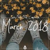Indie / Pop / Folk Compilation - March 2018 de Various Artists