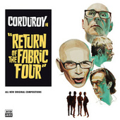 Return of the Fabric Four de Corduroy