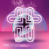 Higher (feat. Dave Thomas Jr.) (Sam Feldt Edit) van Flatdisk