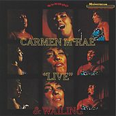 Live & Wailing by Carmen McRae