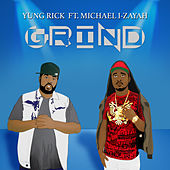 Grind by Yung Rick