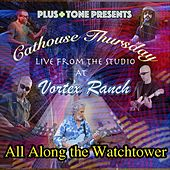 All Along the Watchtower (Live) de Cathouse Thursday