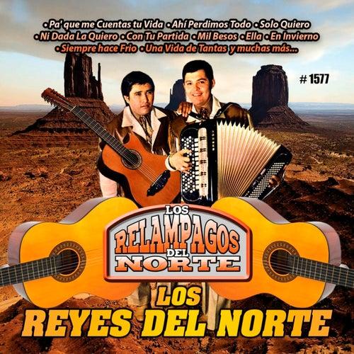 Los Reyes del Norte by Los Relampagos Del Norte