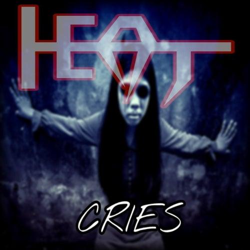 Cries by H.e.a.t