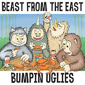 Beast From The East by Bumpin' Uglies