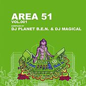 Area 51, Vol. 1 (Compiled by DJ Planet B.E.N. & DJ Magical) by Various Artists
