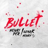 Bullet van Henri Pfr