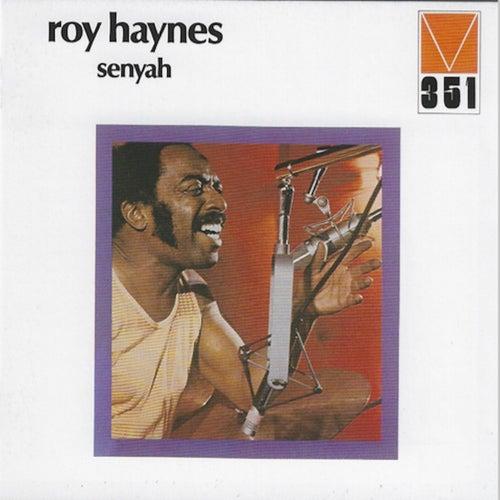 Senyah by Roy Haynes