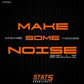 Make Some Noise von Zilli
