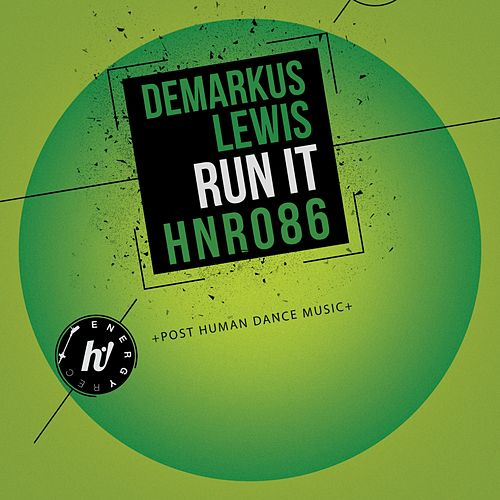 Run It by Demarkus Lewis