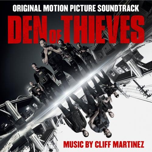 Den of Thieves (Original Motion Picture Soundtrack) von Cliff Martinez