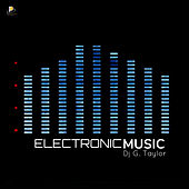 Electronic Music de DJ G Taylor