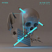In The City (Remixes) de Nyxen