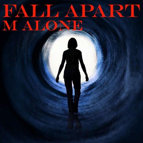 Fall Apart by Malone