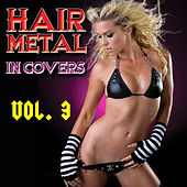 Hair Metal In Covers Vol. 3 de Various Artists