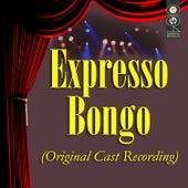 Expresso Bongo (Original Cast Recording) de Various Artists