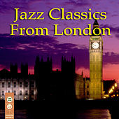 Jazz Classics From London by Various Artists