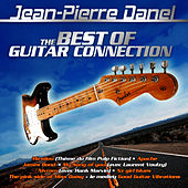 Best Of Guitar Connection by Jean-Pierre Danel