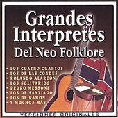 Grandes Intérpretes del Neo Folklore by Various Artists