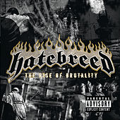 The Rise Of Brutality de Hatebreed