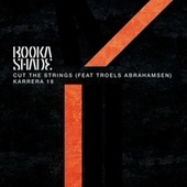 Cut the Strings / Karrera 18 de Booka Shade