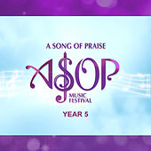 ASOP Music Festival Year 5 by Various Artists