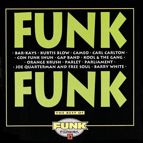 Funk Funk: The Best Of Funk Essentials 2 by Various Artists
