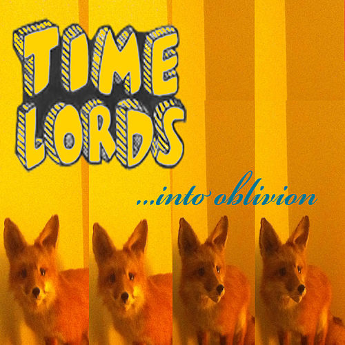 Time Lords Album 2 Into Oblivion by The Timelords