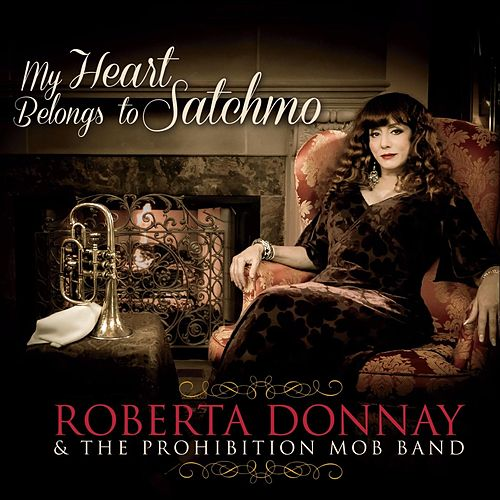 My Heart Belongs to Satchmo by roberta donnay