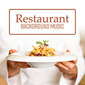 Restaurant Background Music by Various Artists
