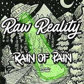 Raw Reality de Rain Of Pain