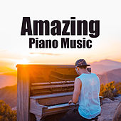 Amazing Piano Music by Various Artists