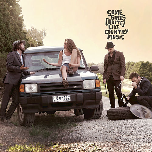 Some Girls (Quite) Like Country Music by Lachlan Bryan and The Wildes