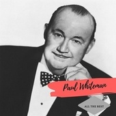 All the Best by Paul Whiteman