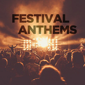 Festival Anthems di Various Artists