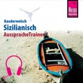 Reise Know-How Kauderwelsch AusspracheTrainer Sizilianisch by Martin Lehmann