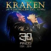 Kraken 30 AÑos La Fortaleza del Titan by Kraken