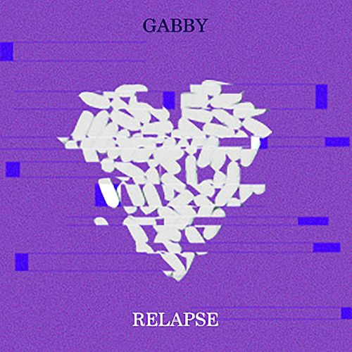 Relapse by Gabby