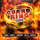 Guard Ring Riddim by Various Artists