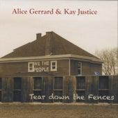 Tear Down the Fences by Alice Gerrard