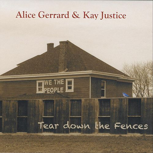 Tear Down the Fences by Alice Gerrard