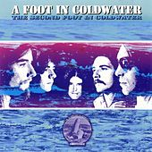 The Second Foot in Coldwater by A Foot In Cold Water