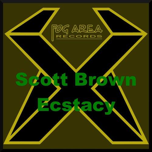 Scott Brown - Ecstacy by Scott Brown