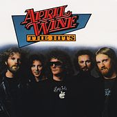 April Wine: The Hits by April Wine