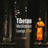 Tibetan Meditation Lounge 2018 by The Buddha Lounge Ensemble