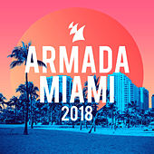 Armada Miami 2018 de Various Artists
