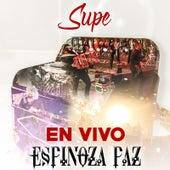Supe (En Vivo) by Espinoza Paz